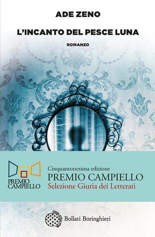 Diretta facebook: Ade Zeno, finalista al Premio Campiello 2020, dialoga con Alberto Rosa