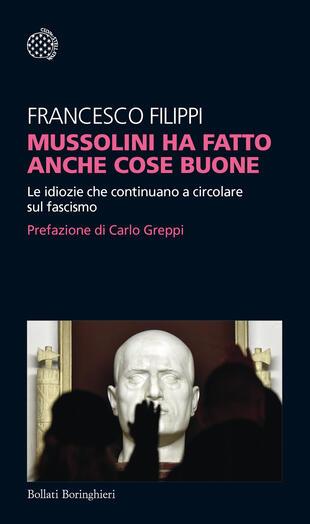 copertina Mussolini ha fatto anche cose buone