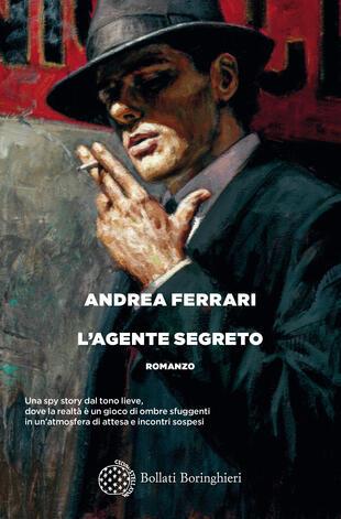 Andrea Ferrari presenta il suo romanzo, L'agente segreto, al Circolo dei lettori di Torino