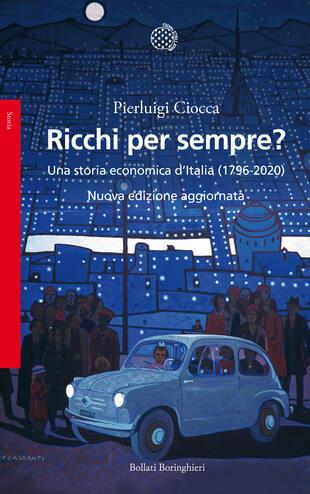 Evento digitale: Presentazione del libro di Pierluigi Ciocca, Ricchi per sempre? sulla pagina facebook di Confindustria Belluno Dolomiti