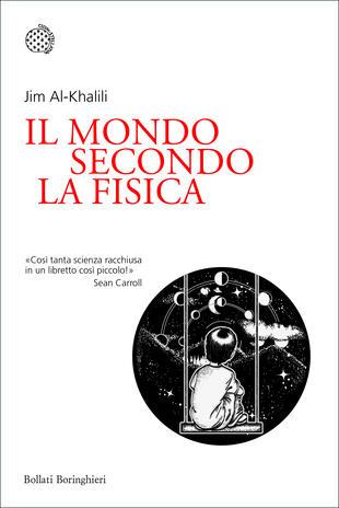 Jim Al-Khalili presenta Il mondo secondo la fisica