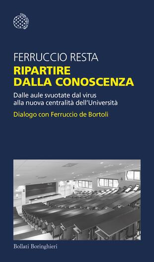 LIBLIVE: Ferruccio Resta e Ferruccio De Bortoli in dialogo sui temi di Ripartire dalla conoscenza