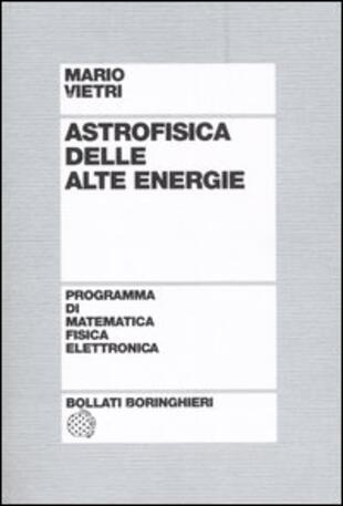 copertina Astrofisica delle alte energie