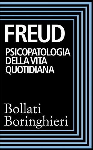 copertina Psicopatologia della vita quotidiana