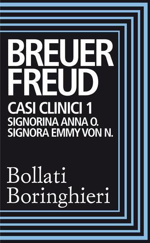 copertina Casi clinici 1: Signorina Anna O., Signora Emmy Von N.