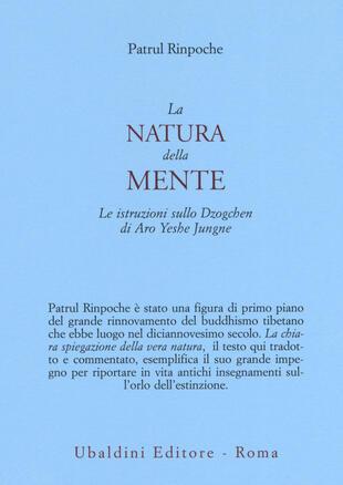 copertina La natura della mente. Le istruzioni sullo Dzogchen di Aro Yeshe Jungne