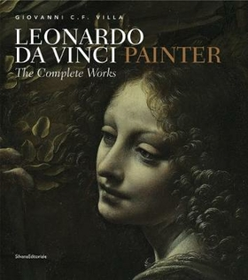 Leonardo da Vinci painter. Ediz. illustrata
