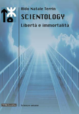 copertina Scientology. Libertà e immortalità