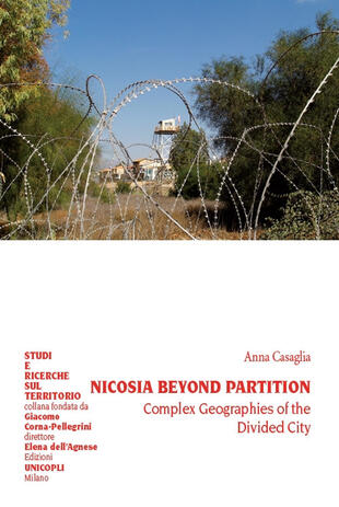 copertina Nicosia beyond partition. Complex Geographies of the Divided City