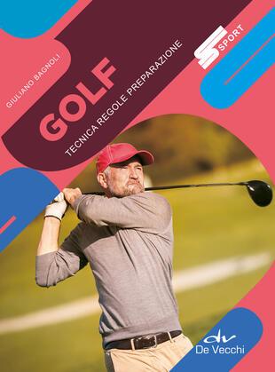 copertina Golf. Tecnica regole preparazione