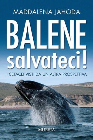 copertina Balene, salvateci!