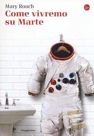 copertina Come vivremo su Marte