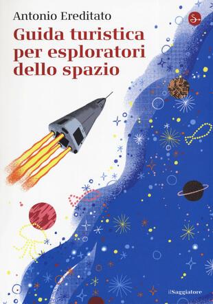copertina Guida turistica per esploratori dello spazio