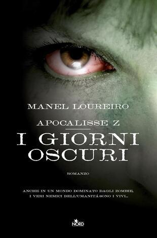 copertina APOCALISSE Z - I GIORNI OSCURI