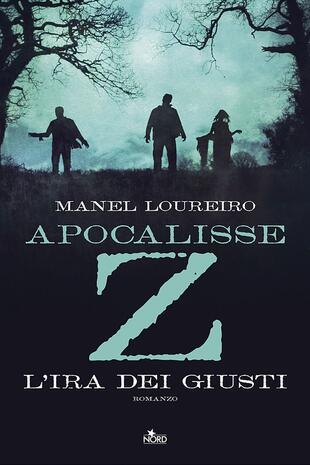 copertina Apocalisse Z - L'ira dei giusti