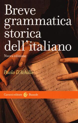 copertina Breve grammatica storica dell'italiano