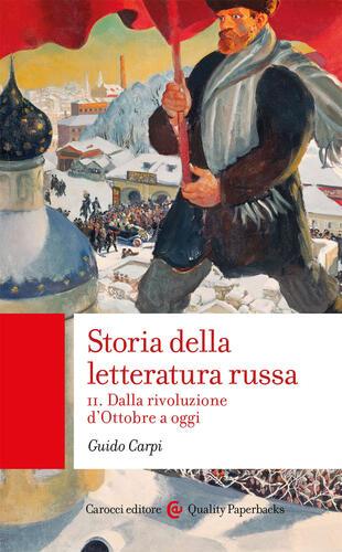 copertina Storia della letteratura russa. Vol. 2: Dalla rivoluzione d'Ottobre a oggi