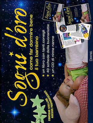 copertina Sogni d'oro. Come far dormire bene il tuo bambino. Con gadget. Con CD-Audio