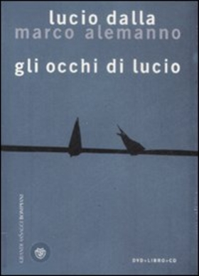 Gli occhi di Lucio. Ediz. illustrata. Con CD Audio. Con DVD