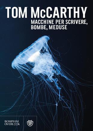 copertina Macchine per scrivere, bombe, meduse