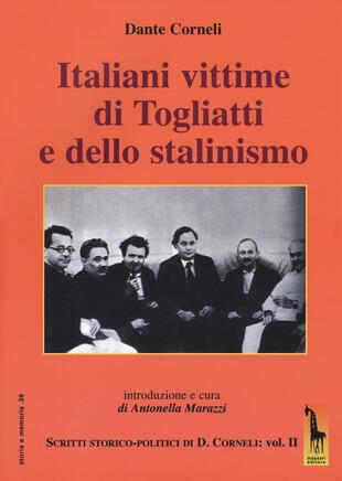 copertina Italiani vittime di Togliatti e dello stalinismo. Scritti storico-politici di Dante Corneli