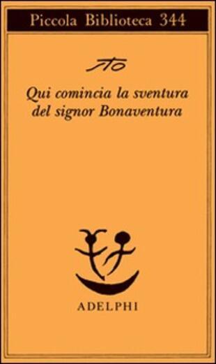 copertina Qui comincia la sventura del signor Bonaventura