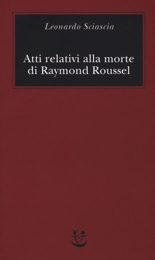 copertina Atti relativi alla morte di Raymond Roussel