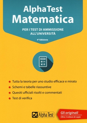 Alpha Test matematica. Per i test di ammissione all'università