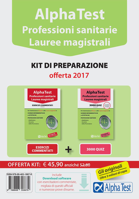 Alpha Test. Professioni sanitarie. Lauree magistrali. Kit di preparazione. Con software di simulazione