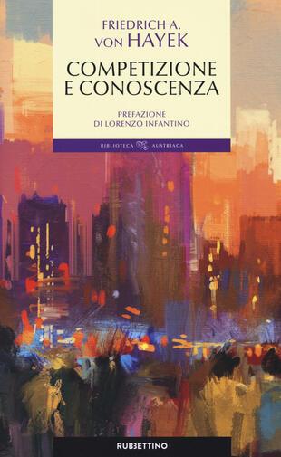 copertina Conoscenza, competizione e libertà