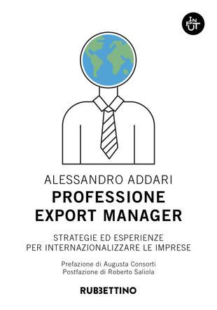 copertina Professione export manager. Strategie ed esperienze per internazionalizzare le imprese