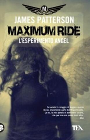copertina Maximum Ride. L'esperimento Angel