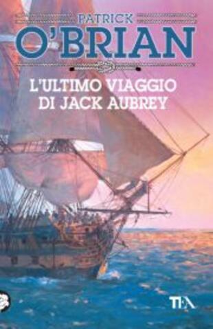 copertina L'ultimo viaggio di Jack Aubrey