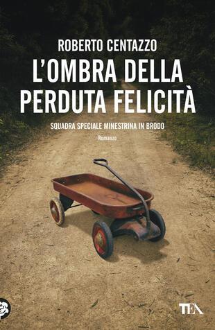 """Evento digitale   Roberto Centazzo presenta """"L'ombra della perduta felicità"""""""