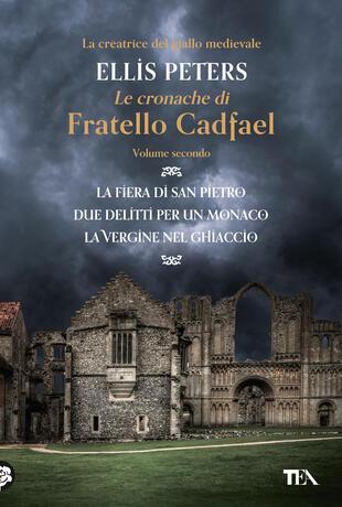 copertina Le cronache di fratello Cadfael - volume secondo