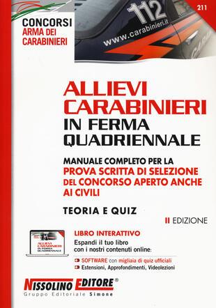copertina Allievi carabinieri in ferma quadriennale. Manuale completo per la prova scritta di selezione del concorso aperto anche ai civili. Teoria e quiz. Con espansione on l