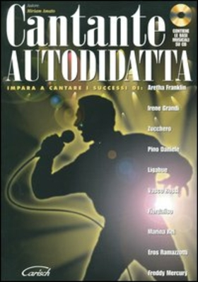 Cantante autodidatta. Con CD Audio