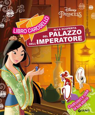copertina La scoperta palazzo imperatore. Mulan
