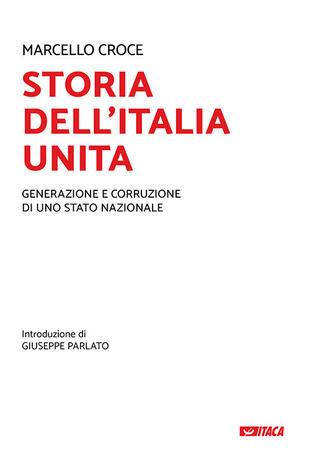 copertina Storia dell'Italia unita. Generazione e corruzione di uno Stato nazionale