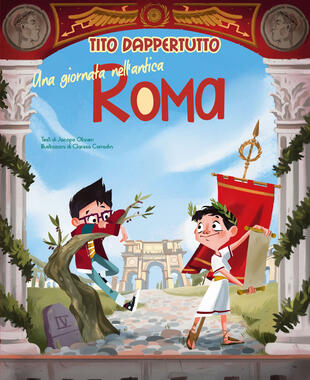 copertina Una giornata nell'antica Roma. Tito dappertutto