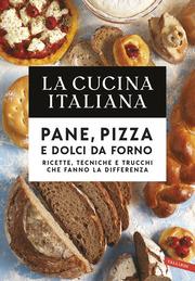 (pdf) La Cucina Italiana. Pane, pizza e dolci da forno