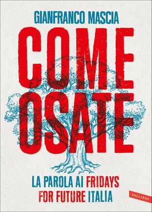 Gianfranco Mascia presenta 'Come osate' a Ravenna