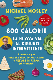 (epub) 800 calorie. La nuova via al digiuno intermittente