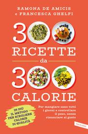 (epub) 300 ricette da 300 calorie