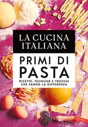 (pdf) La Cucina Italiana. Primi di pasta
