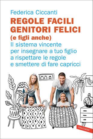 copertina Regole facili, genitori felici (e figli anche)