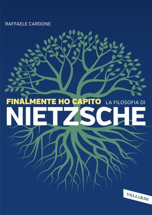 copertina Finalmente ho capito la filosofia di Nietzsche