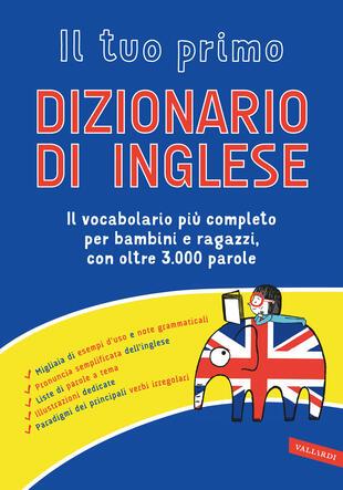 copertina Il tuo primo dizionario di inglese
