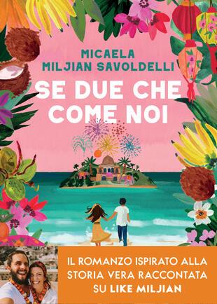 Micaela Miljian Savoldelli firma copie di 'Se due che come noi' a Bologna