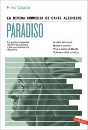 La Divina Commedia di Dante Alighieri. Paradiso